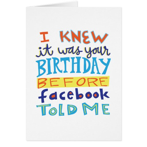 Birthday Before Facebook Funny Card