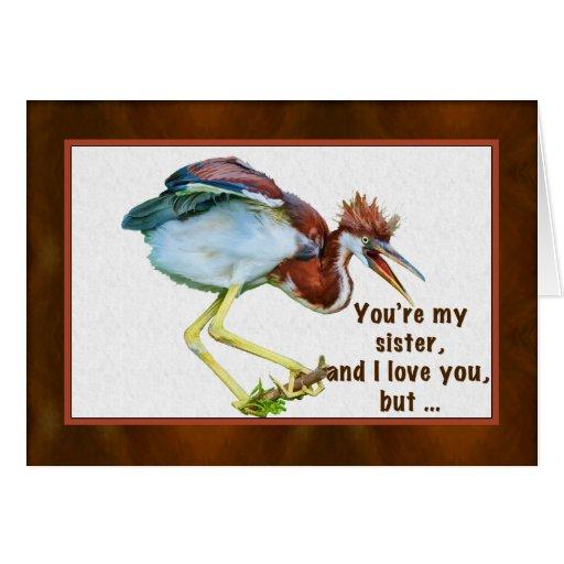 Birthday, Sister, Tricolored Heron, Humor Card