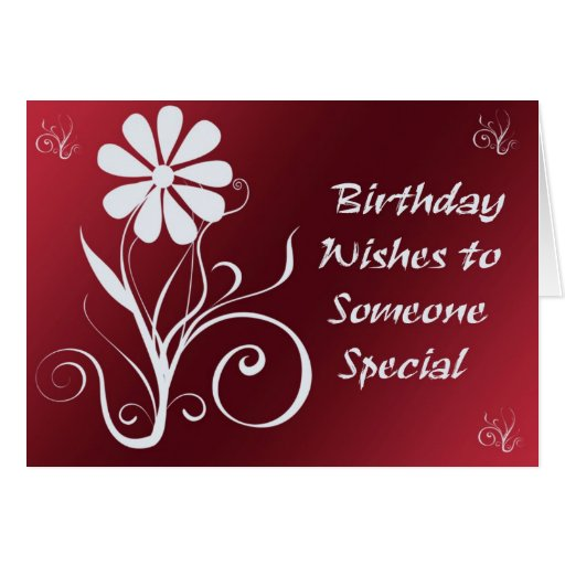 Happy Birthday Wishes for Someone Special in your Life |Sweet Birthday Wishes For Someone Special