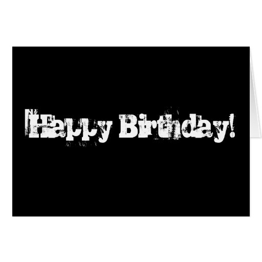 Black And White Happy Birthday Card