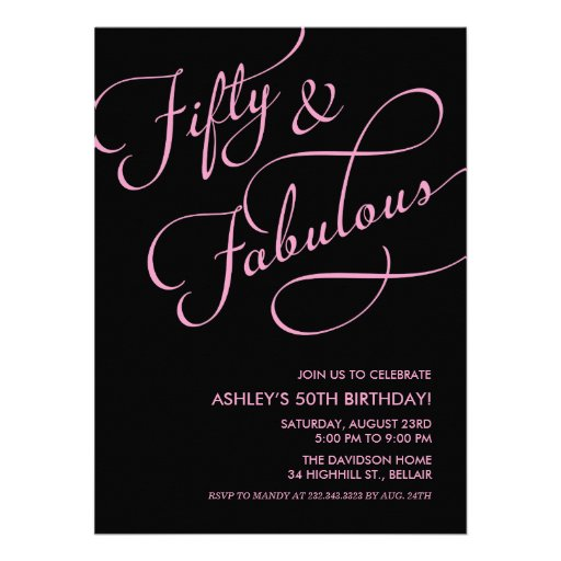 "50 And Fabulous Text: Black & Pink 50 And Fabulous Birthday Invitations 5.5"" X 7"
