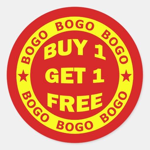 Buy One Get One Free: BOGO BUY ONE GET ONE FREE CLASSIC ROUND STICKER