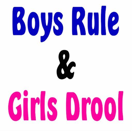 Girls rule girls drool 7
