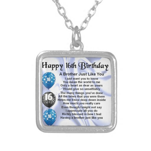 Brother Poem 16th Birthday Necklace