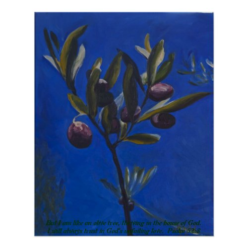 But I am like an olive tree... print