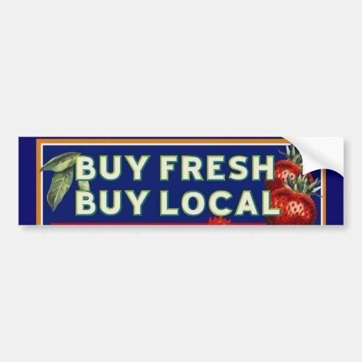 Buy Local: Buy Fresh, Buy Local Bumper Sticker