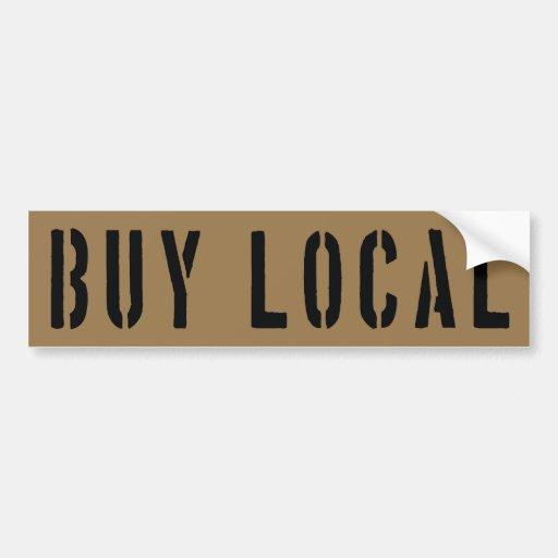 Buy Local: BUY LOCAL BUMPER STICKER
