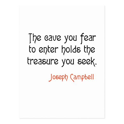 Joseph Campbell Quotes On Love: Cave Joseph Campbell Inspirational Quote Postcard