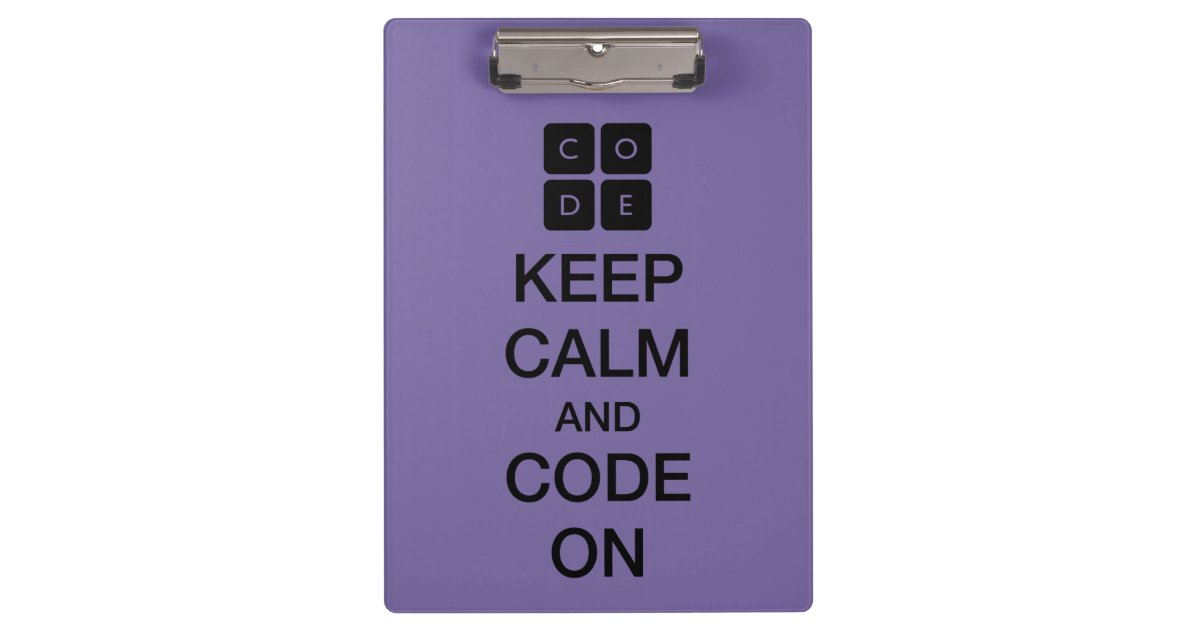 "Code.org ""Keep Calm And Code On"" Clipboard"