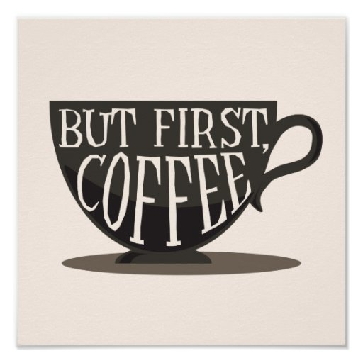 Free Printable Coffee Quotes: Coffee Lovers But First, Coffee Quote Print
