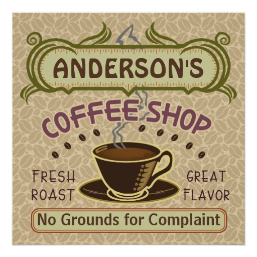 Say It Creative Personalized Shop: Coffee Shop With Cup Create Your Own Personalized Poster
