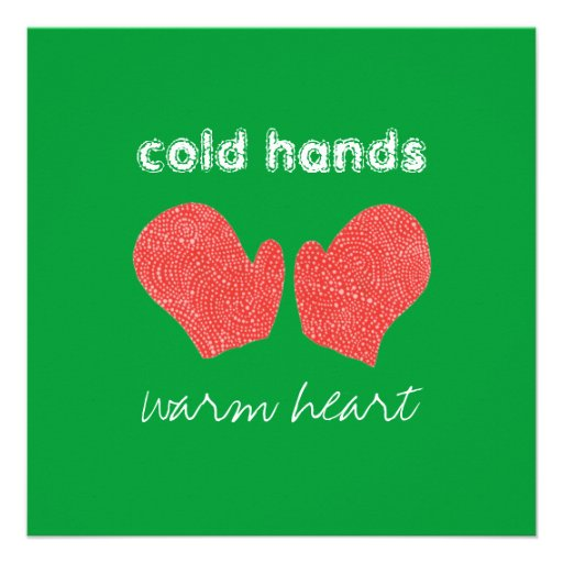 """""""Cold Hands, Warm Heart"""" Square Christmas Card 5.25"""