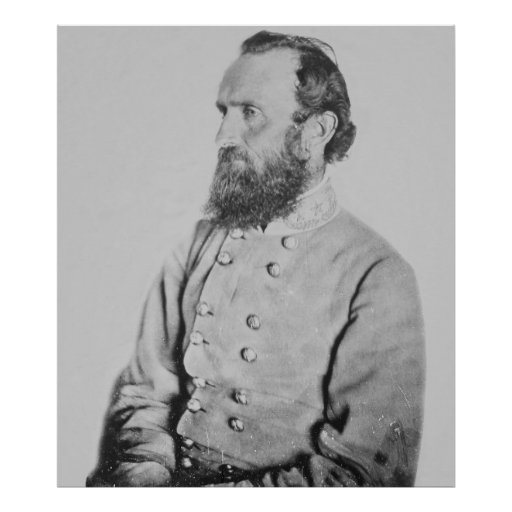 Stonewall Jackson Quotes: Confederate General Thomas J Stonewall Jackson Poster