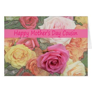 Happy Mothers Day To Cousin Cards, Happy Mothers Day To ...