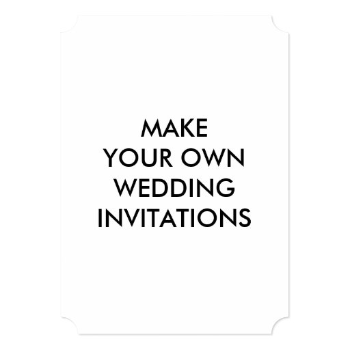 Write Your Own Wedding Invitations: Create Your Own Custom Wedding Invitations 5 X 7
