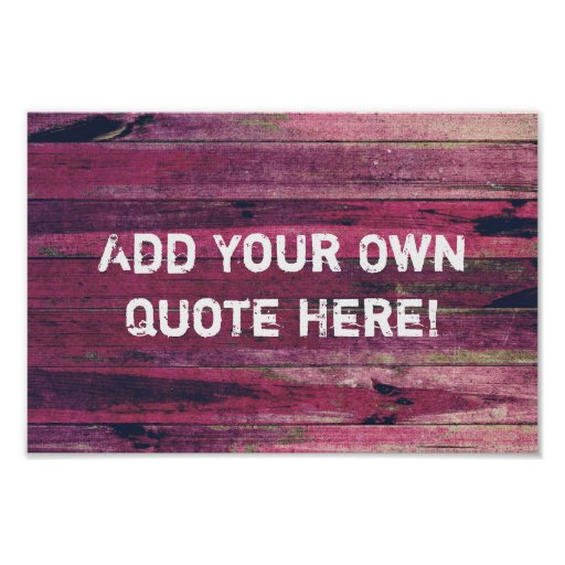 Make Your Own Quotes: Create Your Own Purple Vintage Wood Quote Poster