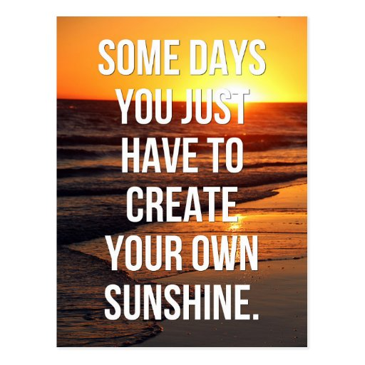 Make Your Own Quotes: Create Your Own Sunshine Quote Postcard