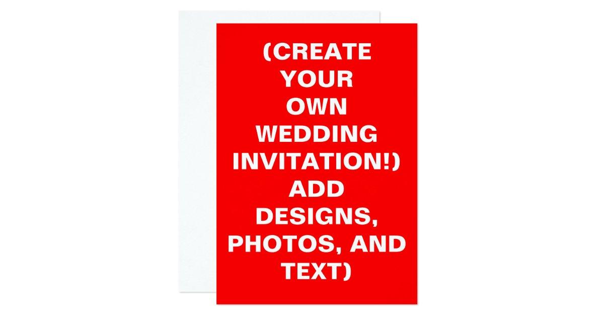 Create Your Own Wedding Invitations: Create Your Own Wedding Invitations