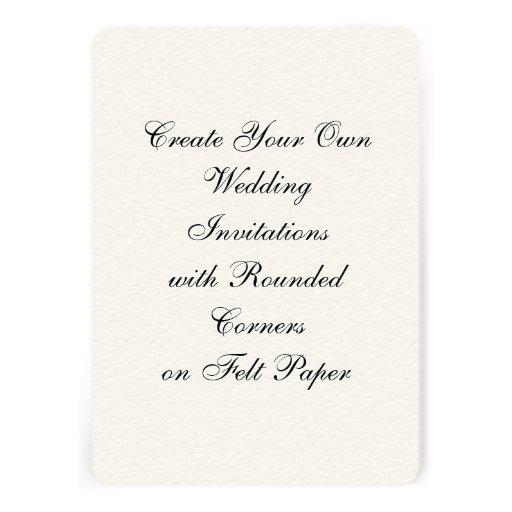 "Create Your Own Wedding Invitations Felt 5"" X 7"""