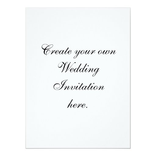 Write Your Own Wedding Invitations: Create Your Own Wedding Invitations Large Size