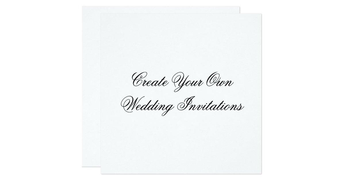 Create Your Own Wedding Invitations: Create Your Own Wedding Invitations Square Shape