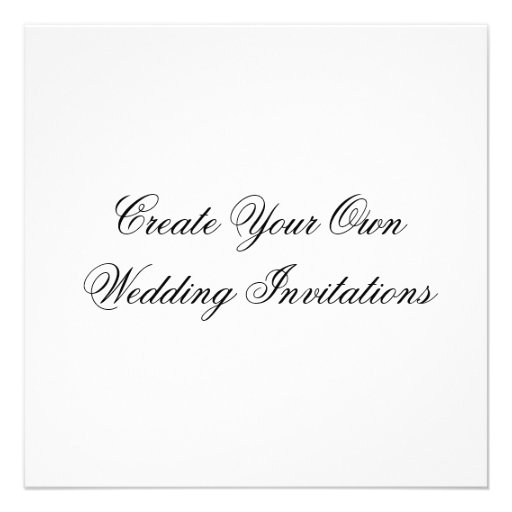 Write Your Own Wedding Invitations: Create Your Own Wedding Invitations Square Shape 5.25
