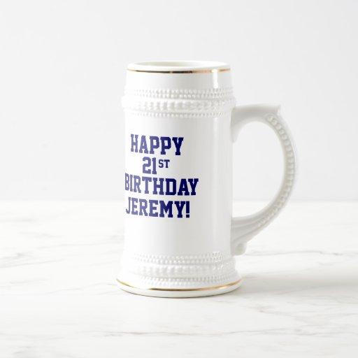 Custom Happy 21st Birthday Beer Stein Mug