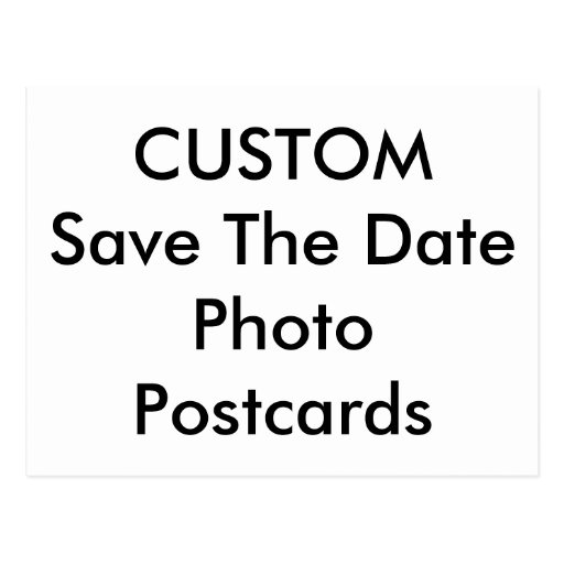 Custom Photo Text Image Save The Date Postcards