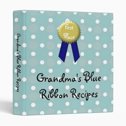 Custom Recipe Book, Grandma's Blue Ribbon 3 Ring Binder