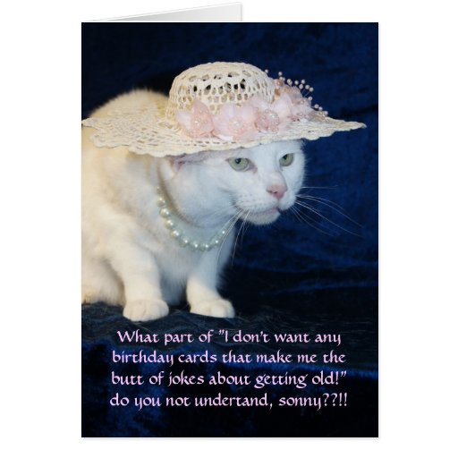 Customizable Funny Cat Birthday for Older Woman Card | Zazzle
