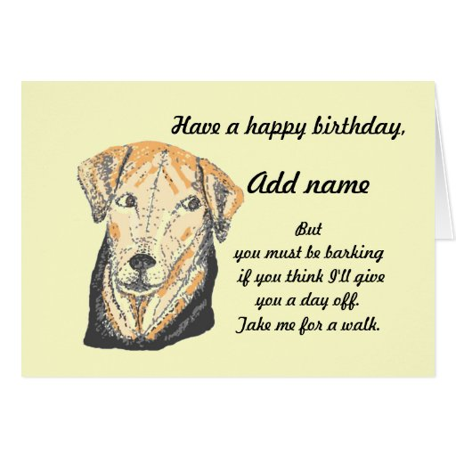 Cute And Funny Dog Birthday Card. Add Name Front