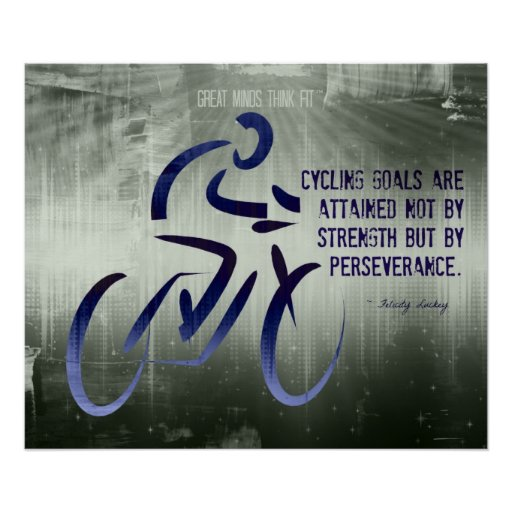 Persistence Motivational Quotes: Cycling Poster With Perseverance Quote