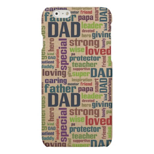 Dad Word Cloud Text Father's Day Typography Matte iPhone 6 Case