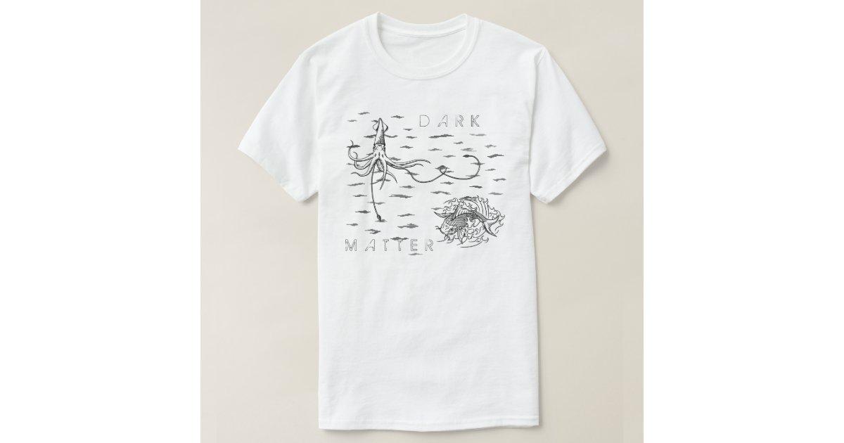 dark matter shirt - photo #18