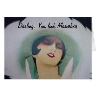 Darling you look marvelous