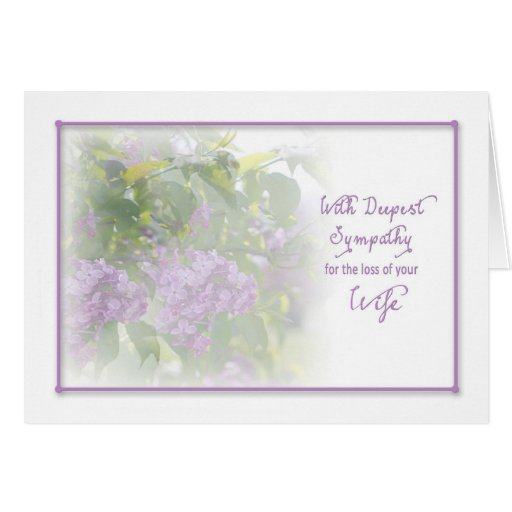 Sympathy Quotes For Loss Of Husband And Father: DEEPEST SYMPATHY - LILACS - LOSS OF WIFE CARD