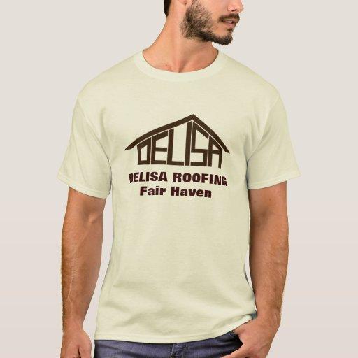 Delisa Roofing T Shirt Zazzle