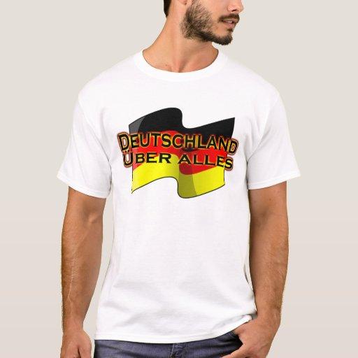 Deutschland Über Alles T-Shirt   Zazzle