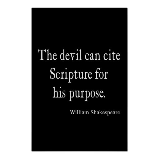How To Cite A Quote: Devil Cite Scripture His Purpose Shakespeare Quote Poster
