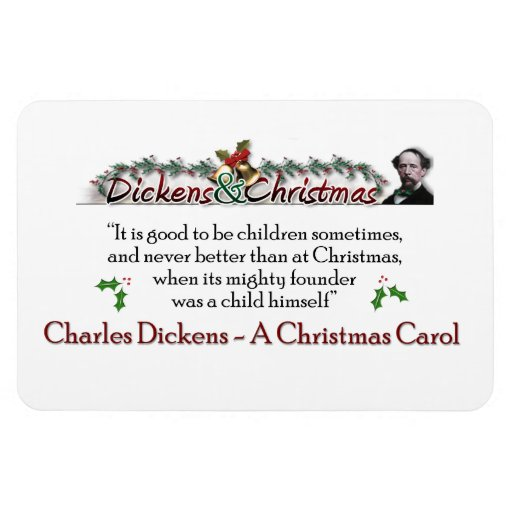 A Christmas Carol Quotes: Dickens A Christmas Carol Quote Magnet