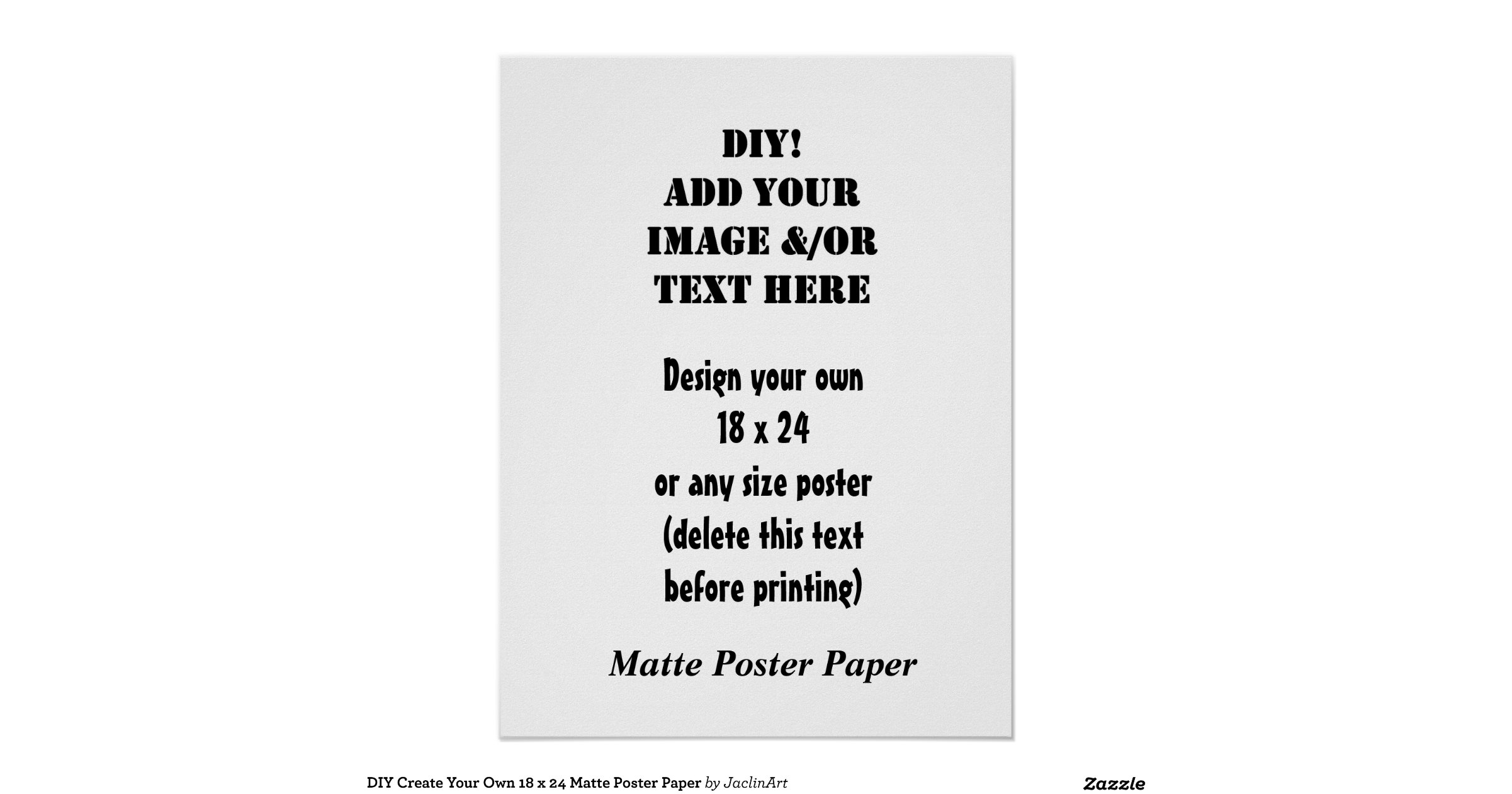 diy_create_your_own_18_x_24_matte_poster_paper ...