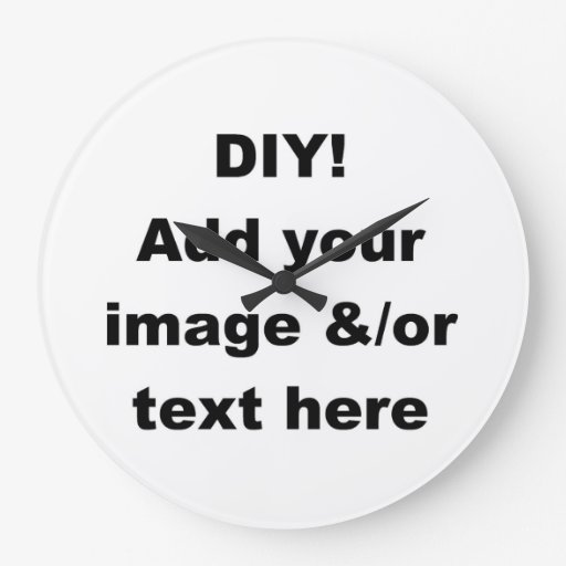 Diy Make Your Own Custom Large Round Wall Clock Zazzle