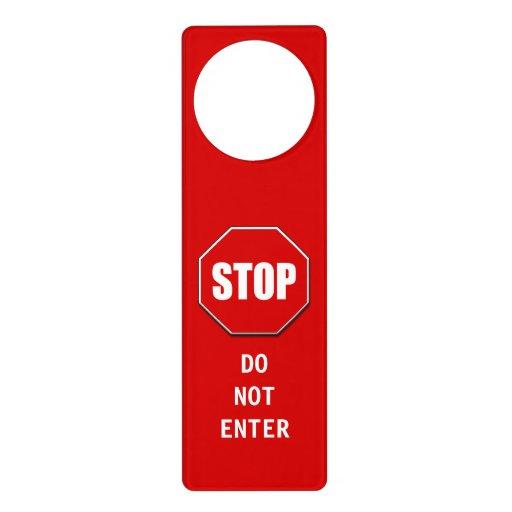 Do Not Enter Stop Sign Door Hanger | Zazzle