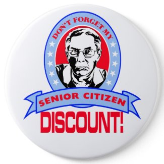 Don't Forget My Senior Citizen Discount Gift Items Button