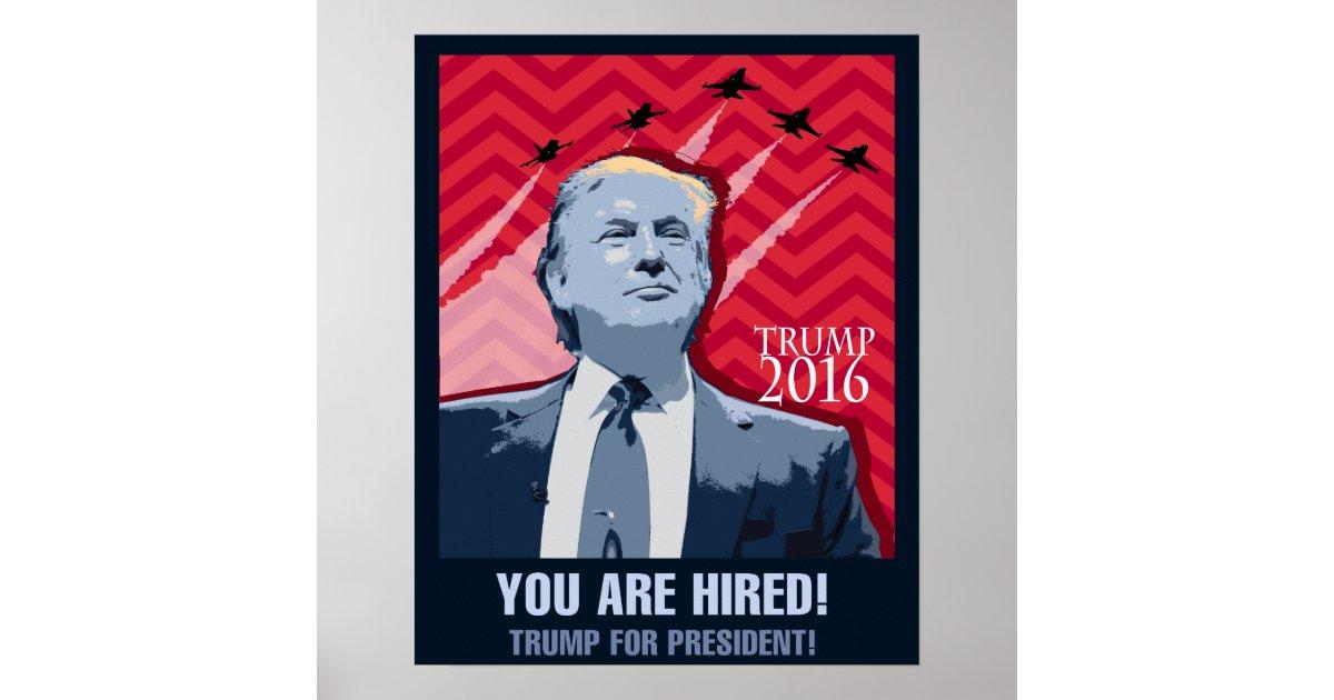 70e36435eb14 ... Donald Trump Campaign Poster: Donald Trump For President 2016 Poster