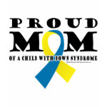 Down Syndrome Proud Mom shirt
