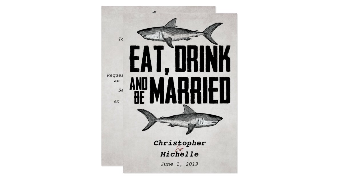 Wedding Invitations Eat Drink And Be Married: Eat Drink And Be Married Shark Wedding Invitations