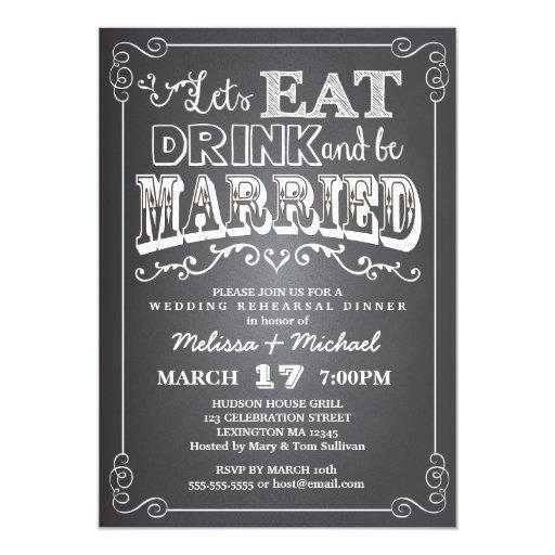 Pre Wedding Dinner Invitation: Eat, Drink & Be Married Wedding Rehearsal Dinner 5x7 Paper