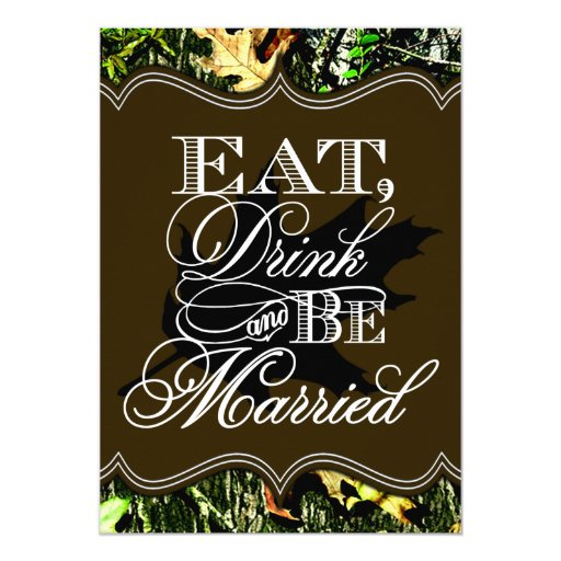 Hunting Camo Wedding Ideas: Eat Drink Married Hunting Camo Wedding Invitations