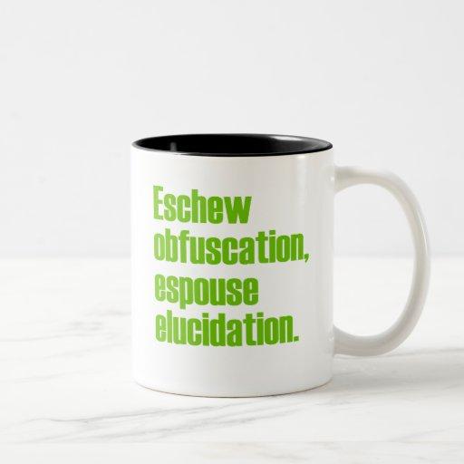 Eschew Obfuscation Coffee Mugs